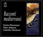 ENRICO PIERANUNZI Racconti Mediterranei album cover