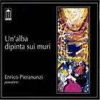 ENRICO PIERANUNZI Un'Alba Dipinta Sui Muri album cover