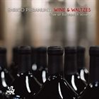 ENRICO PIERANUNZI Wine & Waltzes - Live at Bastianich album cover