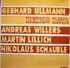 ENRICO RAVA Rava Ullmann Willers Lillich Schäuble album cover