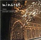ENVER IZMAILOV Minaret album cover