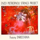 ENZO PIETROPAOLI String Project : To ... album cover