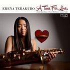 ERENA TERAKUBO A Time For Love album cover
