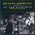 ERIC DOLPHY At the Five Spot: Complete Edition album cover