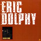 ERIC DOLPHY Dash One album cover