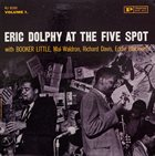 ERIC DOLPHY Eric Dolphy at the Five Spot Vol.1 album cover