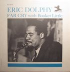 ERIC DOLPHY Far Cry (with Booker Little) album cover