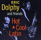 ERIC DOLPHY Hot, Cool & Latin album cover