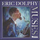 ERIC DOLPHY Muses album cover