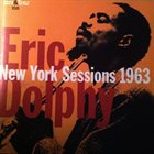 ERIC DOLPHY New York Sessions 1963 album cover