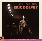 ERIC DOLPHY The Essential Eric Dolphy album cover