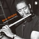 ERIC DOLPHY The Uppsala Concert Vol. 2 album cover