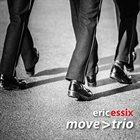 ERIC ESSIX Eric Essix's Move: Trio album cover