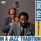 ERIC GALE In A Jazz Tradition album cover