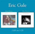 ERIC GALE Island Breeze / Blue Horizon album cover