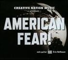 ERIC HOFBAUER American Fear album cover