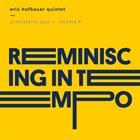 ERIC HOFBAUER Prehistoric Jazz Volume 4 : Reminiscing In Tempo album cover