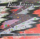 ERIC JOHNSON Before The First One album cover