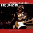 ERIC JOHNSON Live From Austin, TX album cover