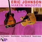 ERIC JOHNSON Makin' Whoopie album cover