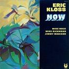 ERIC KLOSS Now album cover