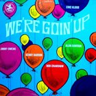 ERIC KLOSS We're Goin' Up album cover