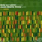 ÉRIC LE LANN Eric Le Lann, Jean-Marie Ecay : Play Jobim album cover