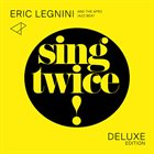 ERIC LEGNINI Eric Legnini & The Afro Jazz Beat : Sing Twice ! album cover