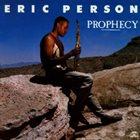 ERIC PERSON Prophecy album cover