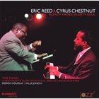 ERIC REED Eric Reed and Cyrus Chestnut: Plenty Swing, Plenty Soul album cover
