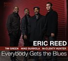 ERIC REED Everybody Gets The Blues album cover