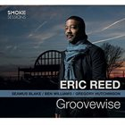 ERIC REED Groovewise album cover