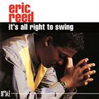 ERIC REED It's All Right To Swing album cover