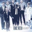 ERIC REED Something Beautiful album cover