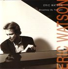 ERIC WATSON Broadway By Twilight album cover