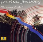 ERIC WATSON The Memory Of Water (with John Lindberg) album cover