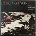 ERIC WATSON Your Tonight Is My Tomorrow album cover