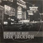 ERIK JACKSON Remember The Night album cover