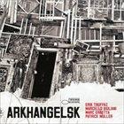 ERIK TRUFFAZ Arkhangelsk Album Cover