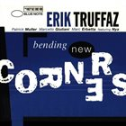 ERIK TRUFFAZ Bending New Corners Album Cover