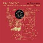 ERIK TRUFFAZ In Between album cover