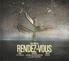 ERIK TRUFFAZ Rendez-Vous (Paris / Bénarès / Mexico) album cover