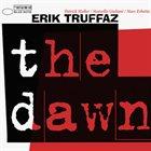 ERIK TRUFFAZ The Dawn album cover