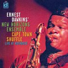 ERNEST DAWKINS Cape Town Shuffle: Live At Hothouse album cover