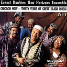 ERNEST DAWKINS Chicago Now - Thirty Years Of Great Black Music Vol.1 album cover
