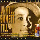 ERNEST DAWKINS Ernest Dawkins Chicago 12 : Un-till Emmett Till album cover