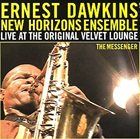 ERNEST DAWKINS The Messenger: Live At The Original Velvet Lounge album cover