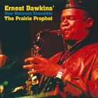 ERNEST DAWKINS The Prairie Prophet album cover