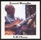 ERNEST RANGLIN E.B. @ Noon album cover