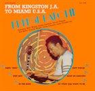 ERNEST RANGLIN From Kingston JA To Miami USA album cover